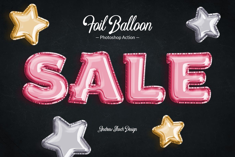 时尚高端可爱的的铝箔气球效果文字PS特效photoshop动作预设foil-balloon-photoshop-action